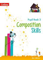 Composition Skills Pupil Book 3...