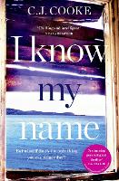 I Know My Name: A stunning...