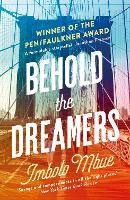 Behold the Dreamers: An Oprah's Book...