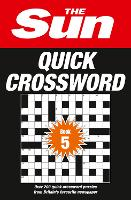 The Sun Quick Crossword Book 5: 240...