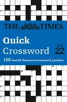 The Times Quick Crossword Book 22: ...