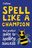 Collins Spell Like a Champion: Your...