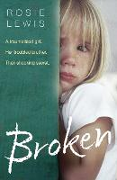 Broken: A traumatised girl. Her...