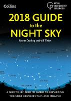 2018 Guide to the Night Sky: A...