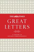 The Times Great Letters: A century of...