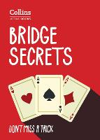 Bridge Secrets: Don't miss a trick...