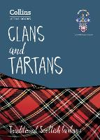 Clans and Tartans: Traditional...