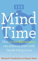 Mind Time: How ten mindful minutes ...