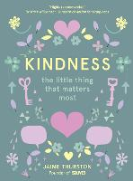 Kindness - The Little Thing that...