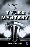 Paul Temple and the Tyler Mystery (A...