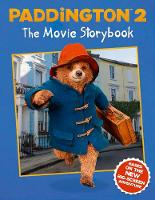 Paddington 2: The Movie Storybook:...