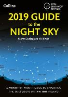 2019 Guide to the Night Sky: A...
