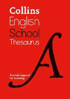 Collins School Thesaurus: Trusted...