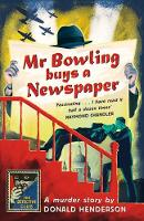 Mr Bowling Buys a Newspaper ...