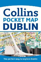 Dublin Pocket Map: The perfect way to...