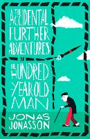 The Accidental Further Adventures of...