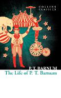 The Life of P.T. Barnum (Collins...