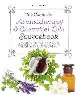 The Complete Aromatherapy & Essential...