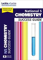 National 5 Chemistry Success Guide...