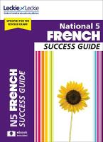 National 5 French Success Guide...