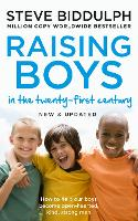 Raising Boys in the 21st Century:...