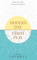Modern Day Tarot Play: Know yourself,...