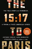The 15:17 to Paris: The True Story of...
