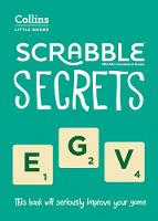 Scrabble Secrets: Own the board...