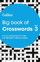 Big Book of Crosswords book 3: 300...