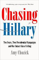 Chasing Hillary: Ten Years, Two...
