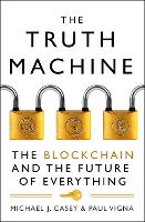 The Truth Machine: The Blockchain and...