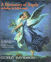 A Dictionary of Angels: Including the...