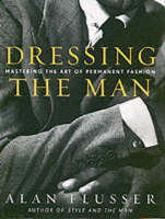 Dressing the Man: Mastering the Art ...