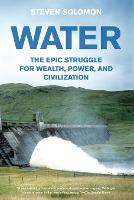 Water: The Epic Struggle for Wealth,...