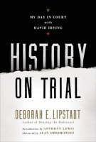 History on Trial: My Day in Court ...