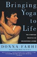 Bringing Yoga to Life: The Everyday...