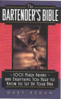 The Bartender's Bible: 1001 Mixed...