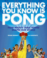 Everything You Know is Pong: How...
