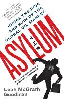 The Asylum: Inside the Rise and Ruin...