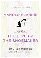 Manolo Blahnik and the Tale of the...
