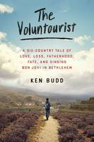 The Voluntourist: A Six-country Tale...