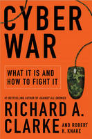 Cyber War: The Next Threat to ...