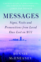 Messages: Signs, Visits, and...