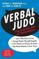 Verbal Judo: The Gentle Art of...