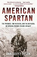 American Spartan: The Promise, the...