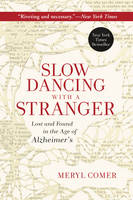 Slow Dancing with a Stranger: Lost ...