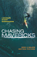 Of Men and Mavericks: The Movie...
