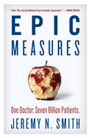 Epic Measures: One Doctor. Seven...