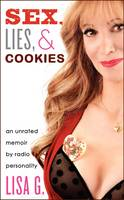 Sex, Lies, and Cookies: An Unrated...