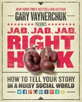 Jab, Jab, Jab, Right Hook: How to ...